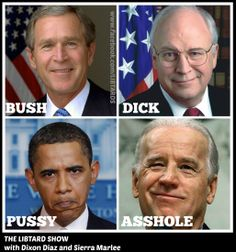 From Bush and Dick to Pussy and Asshole