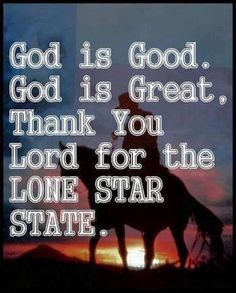 prayer, god, lone star, stars, texas, texan, bless texa, quot, star state