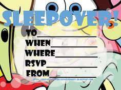 Free sleepover invitation for boys who love Spongebob Squarepants - just click on the image to see the invitation full size - then print however any copies you need. last thing to do is to fill in the blanks with details of your own party like when and where it will take place...and send them out to your friends or hand them out at school. Have fun at your pajama party lads!