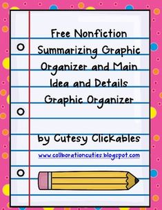 Nonfiction Summarizing and Main Idea Graphic Organizers