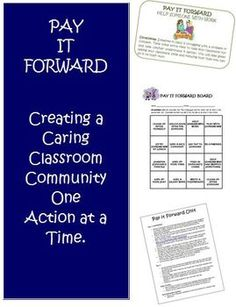 Pay It Forward Behavior Intervention Unit. A great way to build a strong, caring classroom community!!