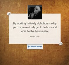Thought for the Day: How Many Hours Do You Work a Day?    Should we be working harder, or working smarter?
