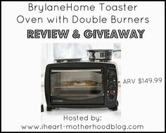 IHeart-Motherhood: BrylaneHome Toaster Oven with Double Burners Review and Giveaway