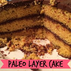 (Easy) Paleo Layer Cake   The Lovely Sisters