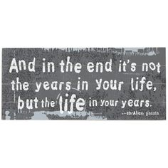 Life in Your Years.
