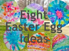 Eight Easter Egg Ideas