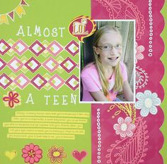 Almost a Teen Be Young Girl Scrapbook Layout Page Idea