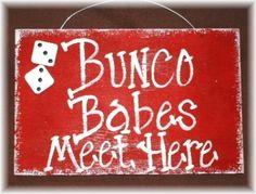 Bunco Sign. I need to make this.