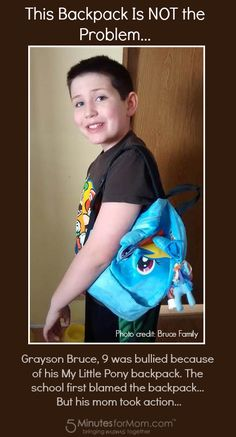 Grayson was taunted by an entire school for using a My Little Pony backpack. But his mom took action...