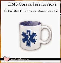 EMS Coffee Protocol For EMT and Paramedics