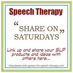 Link up your great blog posts on Kids Games for Speech Therapy