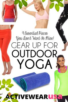 Gear Up For Outdoor Yoga: 9 Essential Pieces You Don't Want To Miss! Smart, stylish choices to wear and bring when you take your routine out of the studio and into the fresh air. #yoga