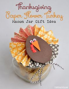 Thanksgiving Paper Flower Turkey Mason Jar Teacher Gift Idea