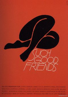 Saul Bass, Such Good Friends, 1971 Los Angeles