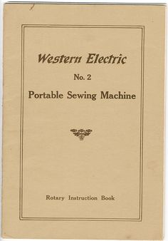 National Sewing Machine (Western Electric) Manual