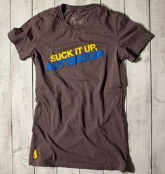 Suck It Up, Buttercup