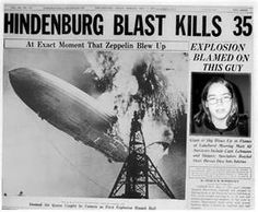 On May 6, 1937 The Hindenburg Airship caught fire and was destroyed during an attempt to dock with it's mooring station at the Lakehurst Naval Air Station in Lakehurst, New Jersey.