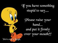 Tweety is right