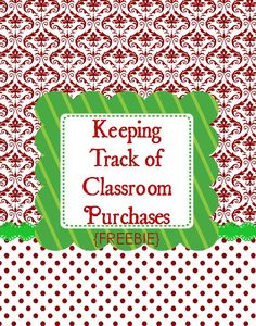 Keeping Track of Classroom Purchases free