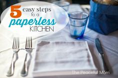 Save Money - 5 Easy Steps to a Paperless Kitchen - The Peaceful Mom  #savemoney