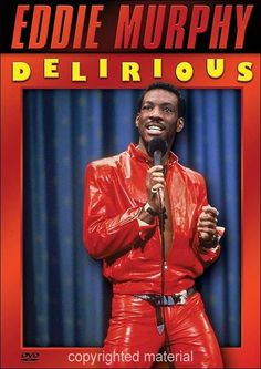 Eddie Murphy-Always reminds me of one of my favorite people in the world, Cameron.