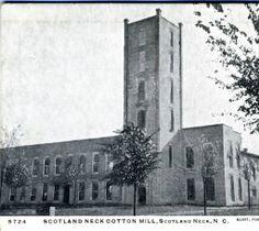 Scotland Neck Cotton Mill, Scotland Neck, N.C. :: North Carolina Postcards