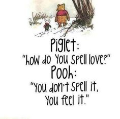 Pooh is the wisest bear I know.