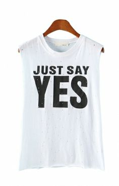 Cotton Vest Just Say Yes
