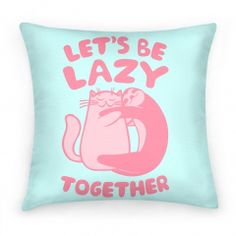 LET'S BE LAZY PILLOW - PREORDER at Shop Jeen | SHOP JEEN