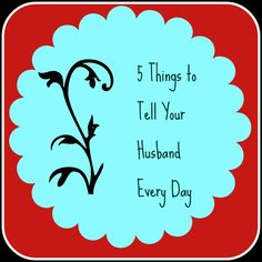 What Your Husband Needs to Hear