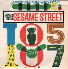 Songs From Sesame Street, 1970 via Unearthed In The Atomic Attic