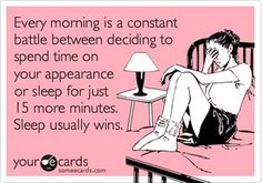 Haha that's exactly the reason I look like I just rolled out of bed when I get to work (without my coffee (gasp))... Because I did just roll out of bed...
