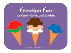 Here's a FREE activity where students  practice making fractions, create their own ice cream cones or sundaes, and color class results in a bar graph.