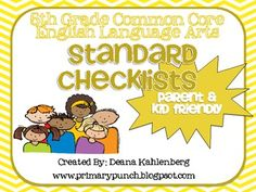 Common Core Standards Checklists: Parent and Kid Friendly