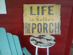 Life Is Better On The Porch sign via Etsy