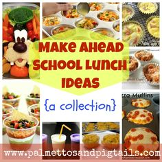 Make ahead school lunch ideas for kids...gonna have to get used to packing a lunch twice a week!