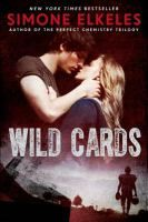 """Wild Cards"" by Simone Elkeles"