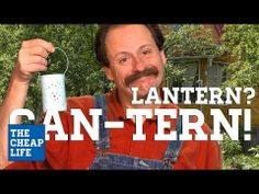 CAN-TERN | The Cheap Life with Jeff Yeager | AARP - An easy DIY project to make your own outdoor lanterns from tin cans.