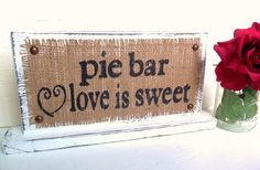 "Change to candy bar ""love is sweet"""