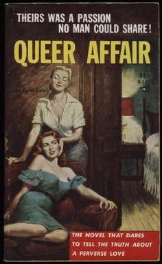 lesbian pulp fiction from http://www.retronaut.co/2011/05/lesbian-pulp-fiction-1935-1958/