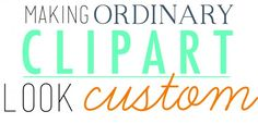 making clipart and making look custom