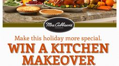 "GET THANKSGIVING TIPS, then... Enter for your chance to win the $3,000 Grand Prize Home Depot Gift Card to remodel your kitchen! One winner each week will win a Weekly Prize Bundle worth more than $200! ... You will receive a Mrs. Cubbison's COUPON with each entry. •Limit: One entry per person per day.• (Begins on October 23, 2013 at 12:00pm Pacific Standard Time (""PST"") and ends on November 27, 2013 at 11:59am PST.)"