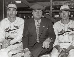 Dizzy Dean, Babe Ruth, and Paul Dean. (1936 to 1937)