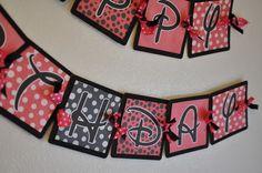 Banner idea diy banner, happy birthdays, birthday banners, birthday plan, babi birthday, parti fun, parti plan, mous parti, parti banner