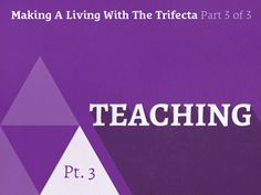 Podcast 082: Making A Living With the Trifecta Part 3 of 3: Teaching http://seanwes.com/podcast/082-making-a-living-with-the-trifecta-part-3-of-3-teaching/