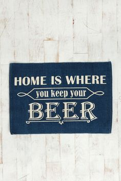 Home Is Where You Keep Your Beer Rug  #UrbanOutfitters
