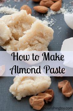 How to Make Almond Paste (NourishingJoy).