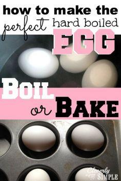 Make the Hard Boiled Egg!  Boil or Bake?