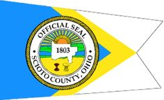 The Scioto County flag. Scioto County was the first county formed in 1803 after Ohio became a state.