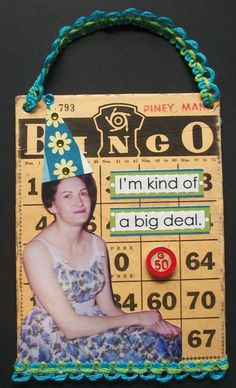 Altered Bingo Card Collage Art I'm Kind Of A Big Deal On Sale. $8.00, via Etsy.